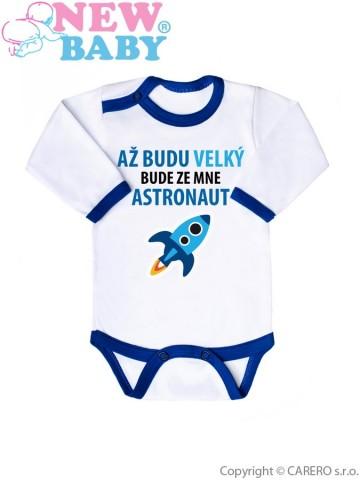 Body s potiskem New Baby AŽ BUDU VELKÝ BUDE ZE MNE ASTRONAUT