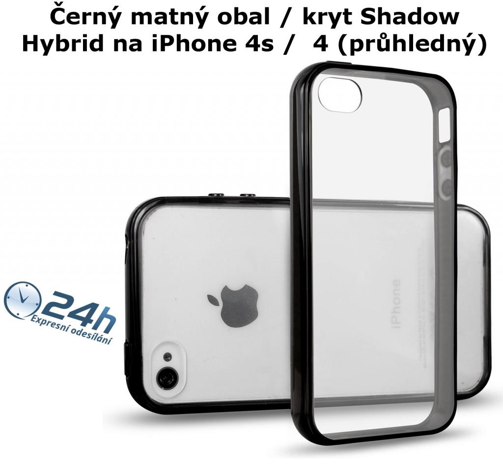 Černý matný kryt Shadow Hybrid na iPhone 4s / 4