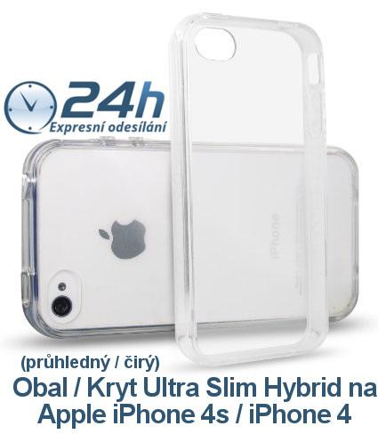 Průhledný čirý obal / kryt Ultra Slim Hybrid na iPhone 4s / 4