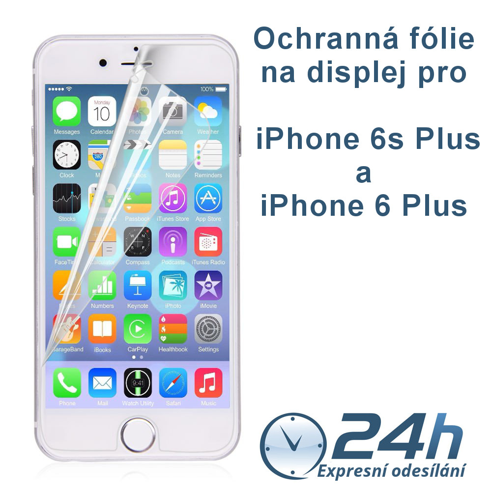 Fólie na displej CLEAR pro iPhone 6s Plus / 6 Plus
