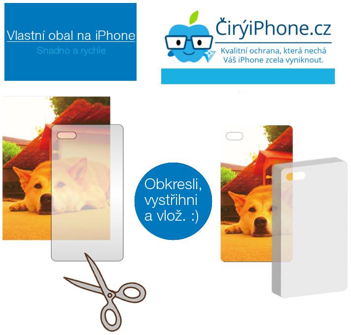 Návod na výrobu vlastního obalu pro Apple iPhone s průhledným obalem / krytem. Snadno a rychle. DIY.
